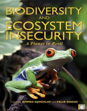 Biodiversity and Ecosystem Insecurity: A Planet in Peril