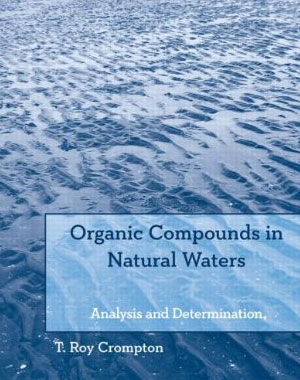 Organic Compounds in Natural Waters: Analysis and Determination