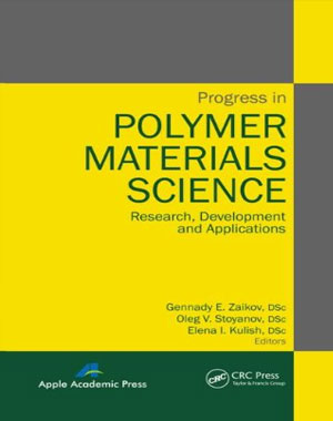 Progress in Polymer Materials Science: Research, Development and Applications