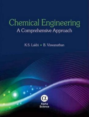Chemical Engineering: A Comprehensive Approach