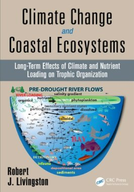 Climate Change and Coastal Ecosystems: Long-Term Effects of Climate and Nutrient Loading on Trophic Organization...
