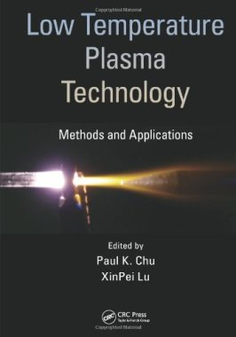 Low Temperature Plasma Technology: Methods and Applications
