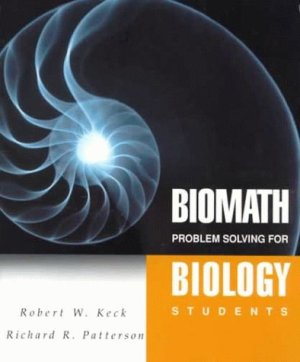 BIOMATH: Problem Solving for Biology Students