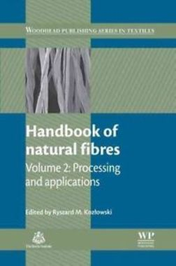 Handbook of Natural Fibres, Volume 2: Processing and Applications (Woodhead Publishing Series in Textiles)