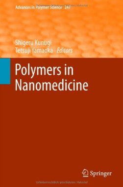 Polymers in Nanomedicine (Advances in Polymer Science)