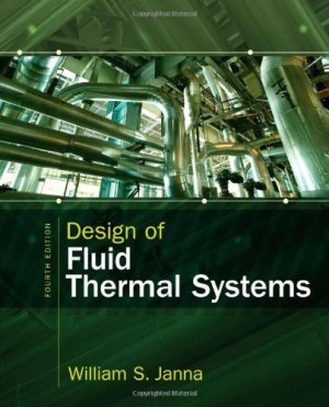 Design of Fluid Thermal Systems (4th Edition)
