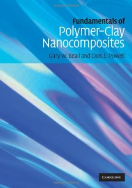 Fundamentals of Polymer Clay Nanocomposites