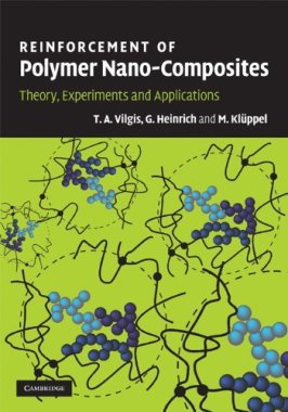 Reinforcement of Polymer Nano-Composites: Theory, Experiments and Applications