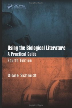 Using the Biological Literature: A Practical Guide, Fourth Edition