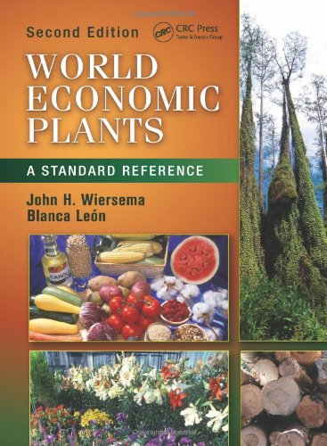 World Economic Plants: A Standard Reference, Second Edition