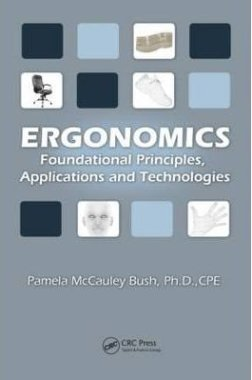 Ergonomics foundational principles applications and technologies