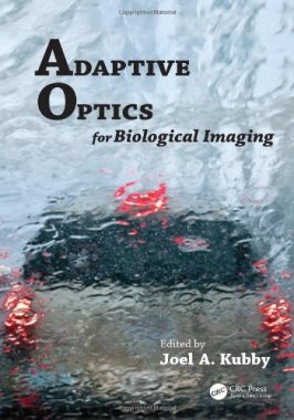 Adaptive Optics for Biological Imaging  