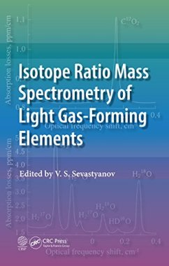 Isotope Ratio Mass Spectrometry of Light Gas-Forming Elements