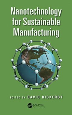 Nanotechnology for Sustainable Manufacturing