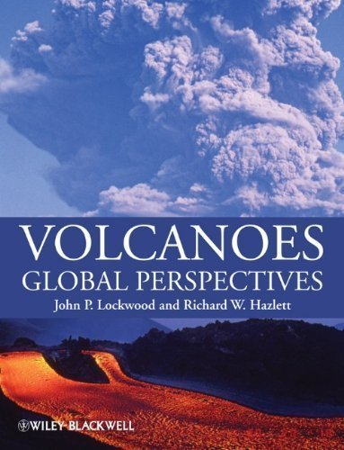 Volcanoes: Global Perspectives 1st 2008