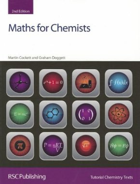 Maths for Chemists: RSC (Tutorial Chemistry Texts)