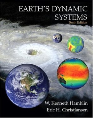 Earth\'s Dynamic Systems (10th Edition)