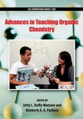 Advances in Teaching Organic Chemistry (Acs Symposium Series)