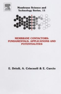 Membrane Contactors: Fundamentals, Applications and Potentialities, Volume 11