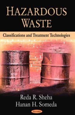 Hazardous Waste: Classifications and Treatment Technologies