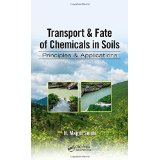 Transport & fate of chemicals in soils :  principles & applications