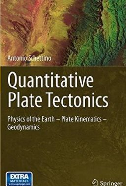Quantitative Plate Tectonics: Physics of the Earth