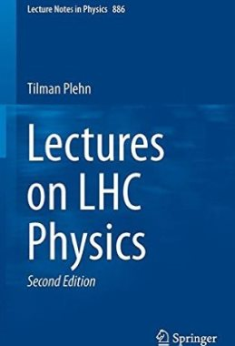 Lectures on LHC Physics. 2014.