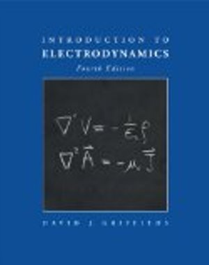 Introduction to Electrodynamics, 4th ed.