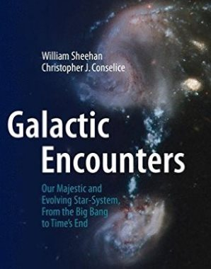 Galactic Encounters: Our Majestic and Evolving Star-System, From the Big Bang to Time\'s End. 2015.