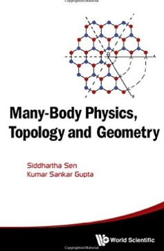 Many-body Physics, Topology and Geometry. 2015.