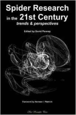 Spider research in the 21st century : trends & perspectives / edited by David Penney (QL458.4 S754p 2013)