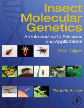Insect molecular genetics : an introduction to principles  (QL493 I59h 2013)