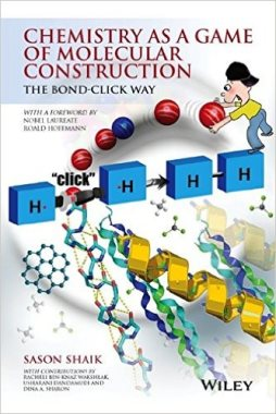Chemistry as a game of molecular construction : the bond-click way (QD31.3 C 2016)