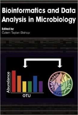 Bioinformatics and data analysis in microbiology  (QW25 B 2014)