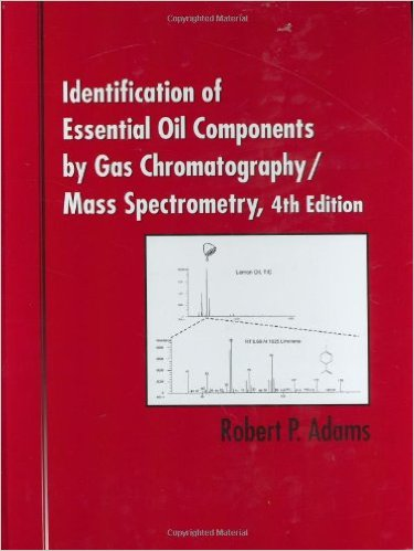Identification of Essential Oil Components By Gas Chromatography/Mass Spectrometry, 4th Edition  (QD416 I 2007)