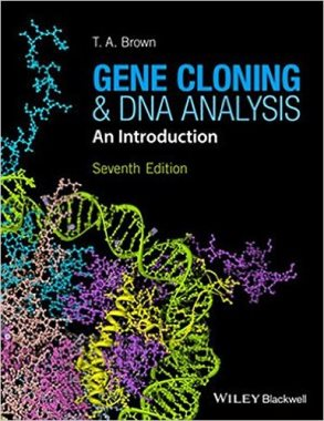 Gene Cloning and DNA Analysis: An Introduction 7th Edition  (QH442.2 G 2016)