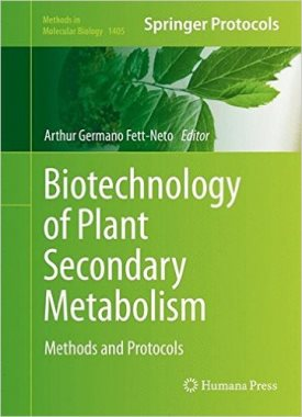Biotechnology of plant secondary metabolism : methods and protocols 