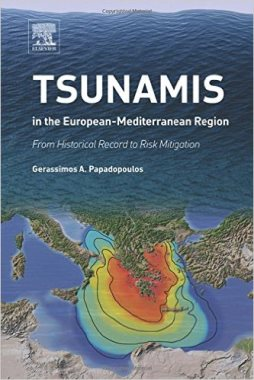 Tsunamis in the European-Mediterranean region : from historical record to risk mitigation (GC222.M46 T 2016)