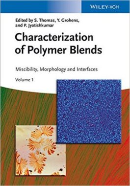 Characterization of polymer blends : miscibility, morphology and interfaces v.1-2