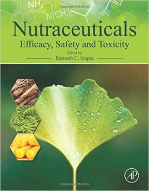 Nutraceuticals : efficacy, safety and toxicity   (QU145.5 N 2016)