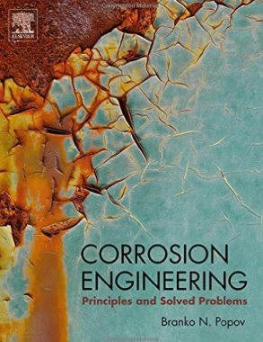 Corrosion engineering : principles and solved problems  TA418.74 C 2015