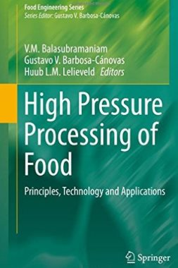 High pressure processing of food : principles, technology and applications