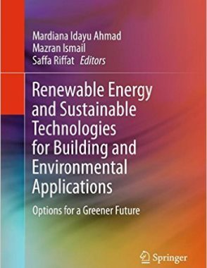 Renewable energy and sustainable technologies for building and environmental applications  TH880 R 2016