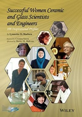 Inspirational profiles of successful women : ceramic and glass scientists and engineers