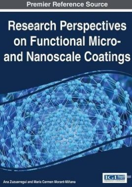 Research perspectives on functional micro and nanoscale coatings 