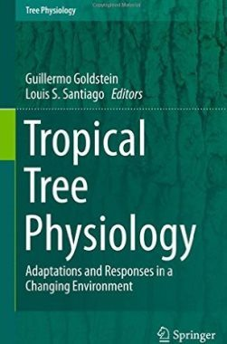 Tropical tree physiology : adaptations and responses in a changing environment 
