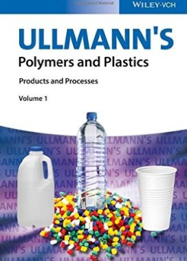 Ullmann\'s polymers and plastics : products and processes v.1-4