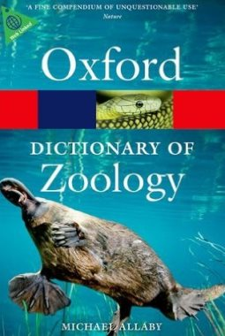 A Dictionary of Zoology (Oxford Quick Reference) 4th Ed.